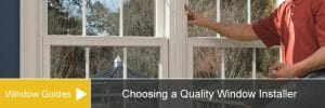 A Guide on How To Choose a Decent Quality Window Installer?