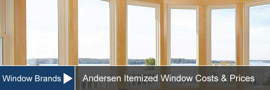 Andersen Window Prices Amp Costs For Installation And Supply