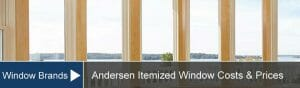 Andersen Window Prices & Installation Costs For 100, 200, 400, E & A Series