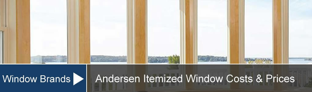 Andersen Window Prices Install Costs Of 100 200 500 Series