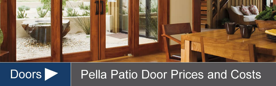 Pella Door Prices Costs For Sliding Bifold Hinged Patio Doors