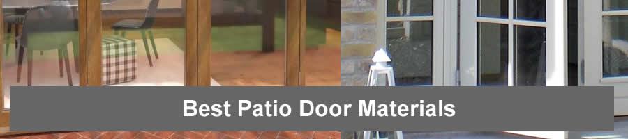 Best Patio Door Materials